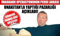 Uzan, İmarbank operasyonunu anlattı!
