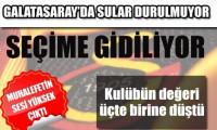 Galatasaray seçime gidiyor?