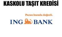 ING Bank'tan kaskolu taşıt kredisi