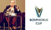 Bosphorus Cup İstanbul'dan dünyaya açılıyor