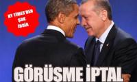 ABD - Türkiye görüşmesi iptal
