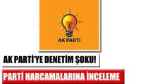 AK Parti'ye denetim sürprizi!