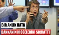 HSBC'nin hisseleri kazara sıçradı!