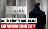 Moody's'ten faiz artırımı açıklaması