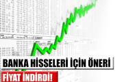 HSBC'den banka hisseleri için tavsiyeler