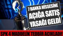 Borsa İstanbul'dan banka hisselerine açığa satış yasağı