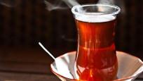 Sıcak çayı böyle tüketirseniz ölümcül oluyor!