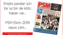 PSM Ekim 2019 sayısı çıktı...