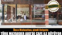 Önce Mahnattan, şimdi Colgate: Türk milyarder ABD'de cafe ile büyüyor