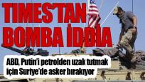 ABD Putin'i petrolden uzak tutmak için Suriye'de asker bırakıyor