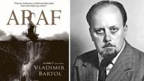 Alamut'un Yazarı Vladimir Bartol'dan Yeni Roman: Araf