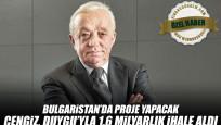 Cengiz, Duygu'yla 1.6 milyarlık ihale aldı