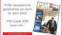 PSM Şubat 2019 sayısı çıktı…