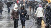 İstanbul'a son dakika kar uyarısı