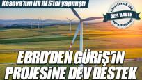 EBRD'den Güriş'in projesine dev destek
