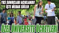 Özel üniversite ücretleri belli oldu