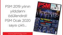 PSM Ocak 2020 sayısı çıktı…