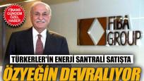 Türkerler'in enerji santralini Özyeğin alıyor