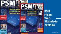 PSM Nisan dijitalde yanınızda…
