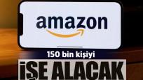 Amazon, 150 binkişiyi işe alacak