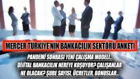 Finans Gündem, Türkiye'deki 15 bankanın katıldığı anketi açıklıyor
