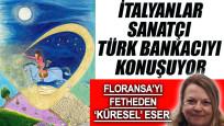 İtalya, sanatçı bankacı Arzu Akbulut'un eserlerini konuşuyor