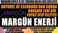 Naturel ve Esenboğa'dan sonra borsaya yeni bir enerji devi geliyor: Margün Enerji