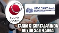 Sompo, ARA Sigorta'yı satın aldı
