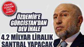 Nihat Özdemir'e Gürcistan'dan dev ihale