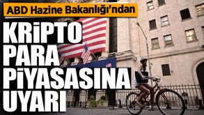 ABD Hazine Bakanlığı'ndan kripto para piyasasına kritik uyarı