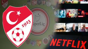 Süper Lig yayın ihalesinde Netflix sürprizi