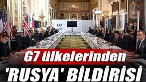 G7 ülkelerinden, ortak 'Rusya' bildirisi