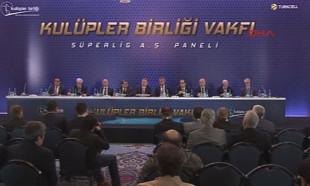 Kulüpler Birliği Vakfı tarafından Süper lig A.Ş paneli yapıldı
