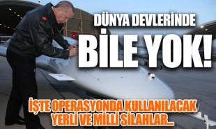 İşte Suriye operasyonunda kullanılacak yerli ve milli silahlar