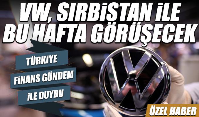 VW, Sırbistan ile bu hafta görüşecek