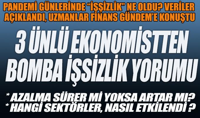 3 ünlü ekonomistten işsizlik yorumu