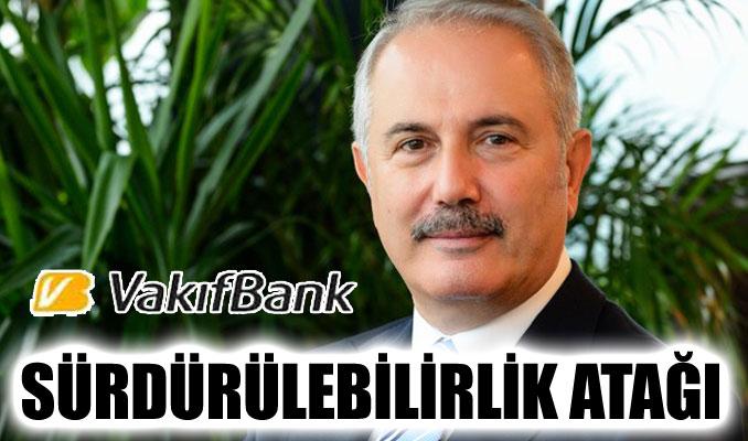 Vakıfbank'tan sürdürülebilirlik atağı