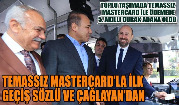 Toplu taşımada Temassız Mastercard ile Adana artık 'Akıllı Şehir 01'