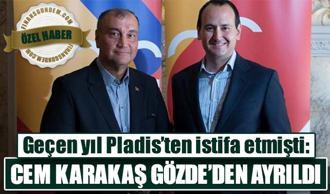 Geçen yıl Pladis'ten istifa etmişti: Cem Karakaş, Gözde'den ayrıldı
