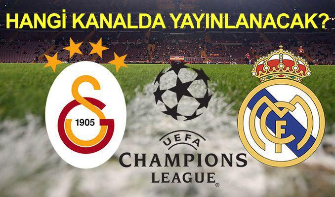 Galatasaray-Real Madrid maçı hangi kanalda yayınlanacak?