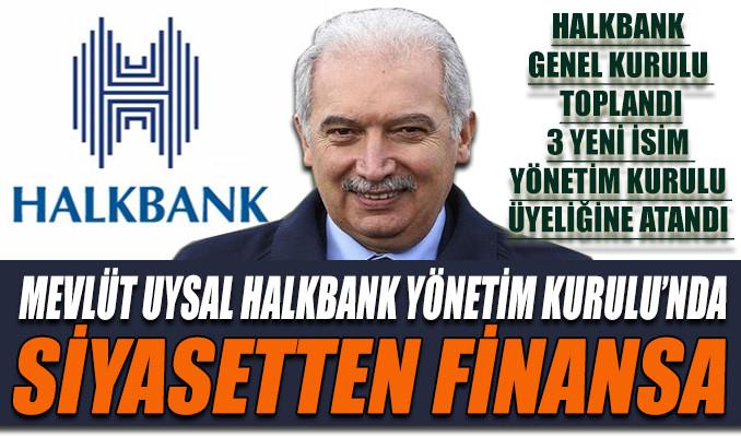 Halkbank Yönetim Kurulu Üyeliği'ne 3 yeni isim