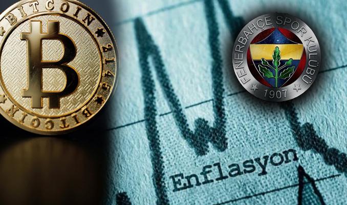 Ekonomistlerden Bitcoin, enflasyon ve Fenerbahçe öngörüsü