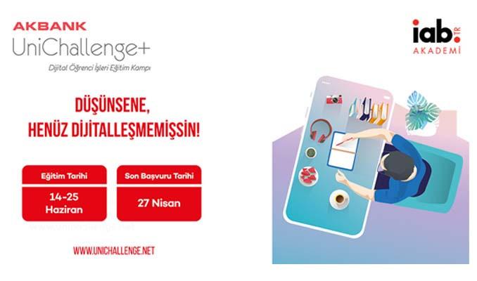 Akbank UniChallenge+ Dijital Öğrenci İşleri Eğitim Kampı başlıyor!