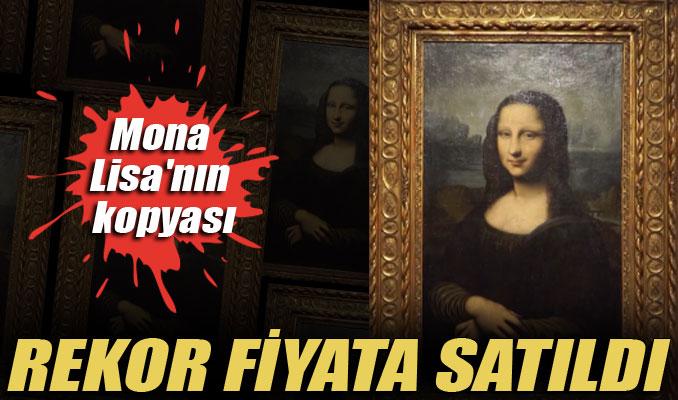 Mona Lisa'nın kopyası, rekor fiyata satıldı