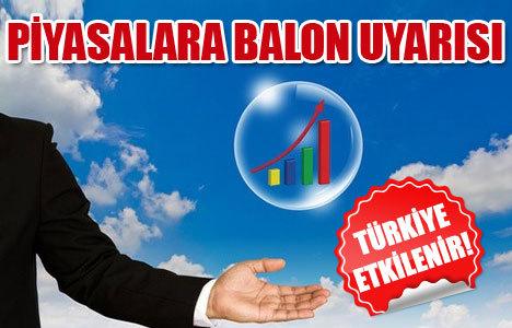 Piyasalar için flaş balon uyarısı