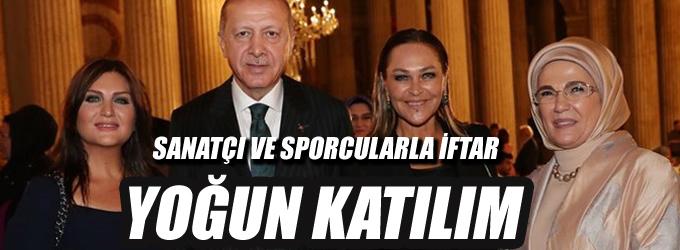Erdoğan sanatçı ve sporcularla iftarda buluştu