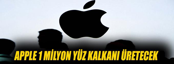 Apple 1 milyon yüz kalkanı üretecek